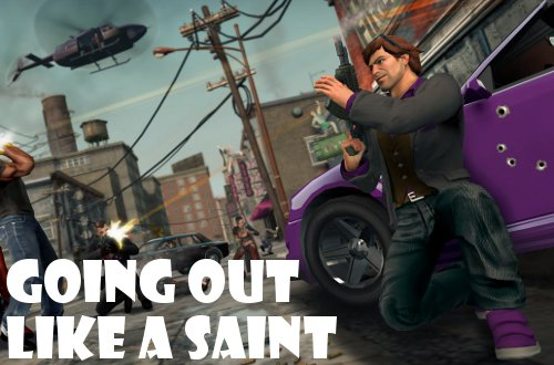Saints Row the Third final blog post